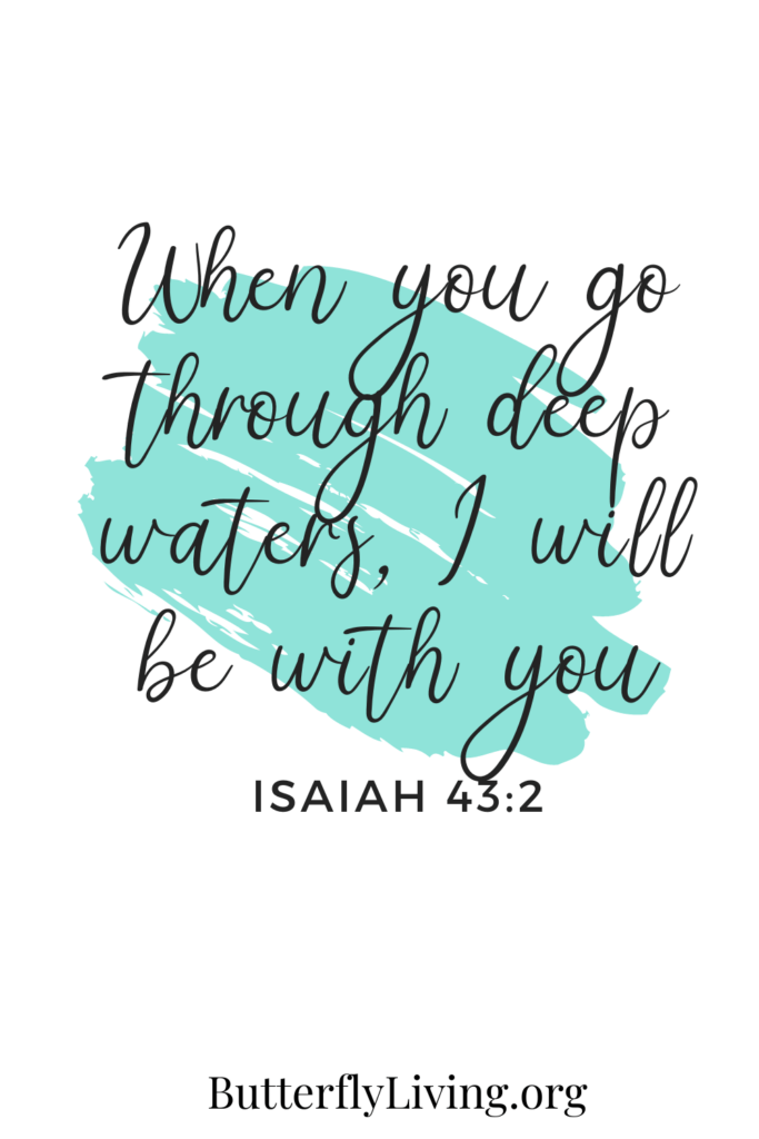 Scripture Isaiah 43:2-how to calm down when stressed