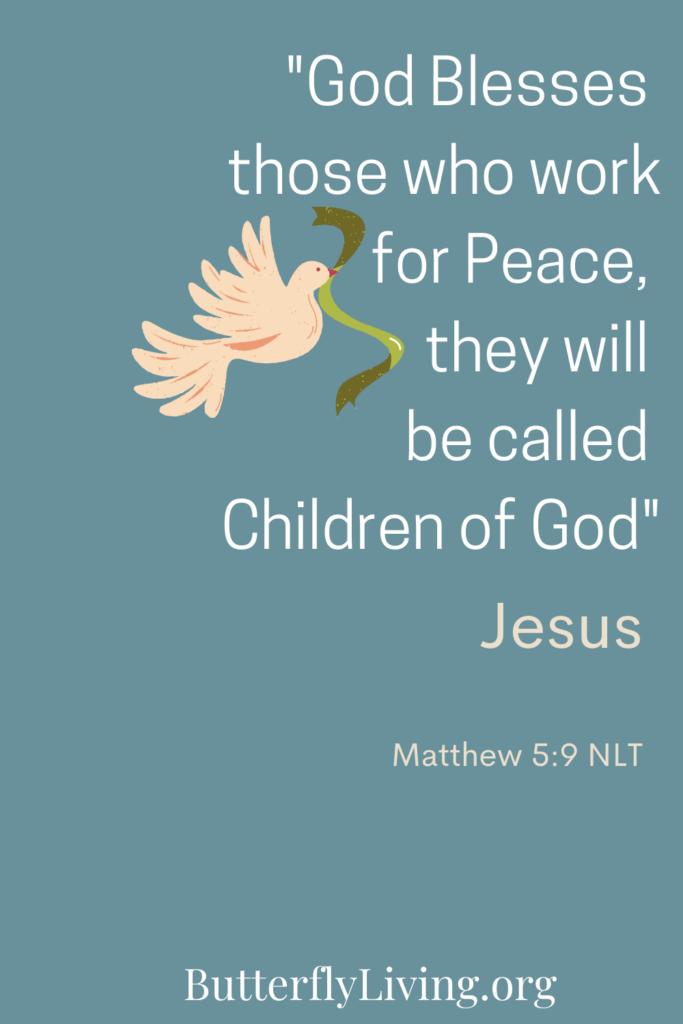 Scripture Matthew 5:9- pursuing peace