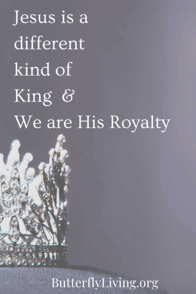 King's crown- Jesus is a different kind of king