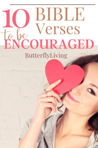 lady with heart-what does the bible say about encouragement